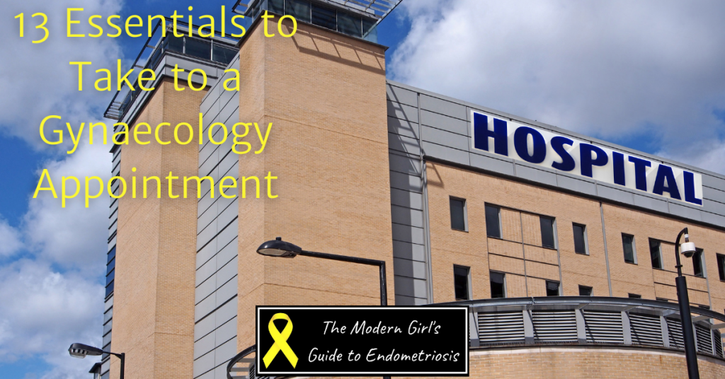 """Photo of a hospital with text """"13 Essentials to Take to a Gynaecology Appointment""""."""